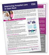 STP Leaflet - Improving hospital care in east Kent