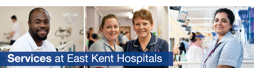 Services at East Kent Hospitals