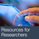 Visit our Resources for Researchers page