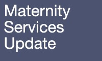 Avatar - Public News - Maternity Services update 200x120px