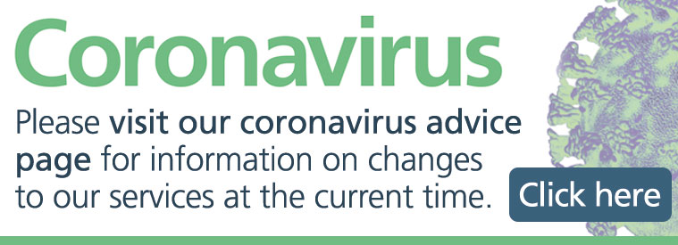 Visit our coronavirus update page for changes to our current services